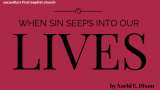 When Sin Seeps Into Our Lives