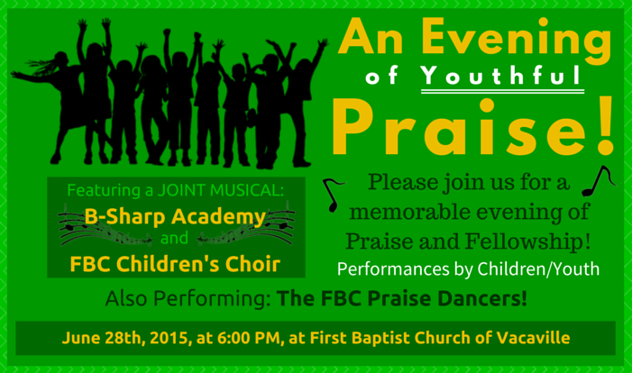 An Evening of Youthful Praise! - Jun 28 2015 6:00 PM