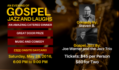 An Evening of Gospel Jazz and Laughs - May 28 2016 6:00 PM