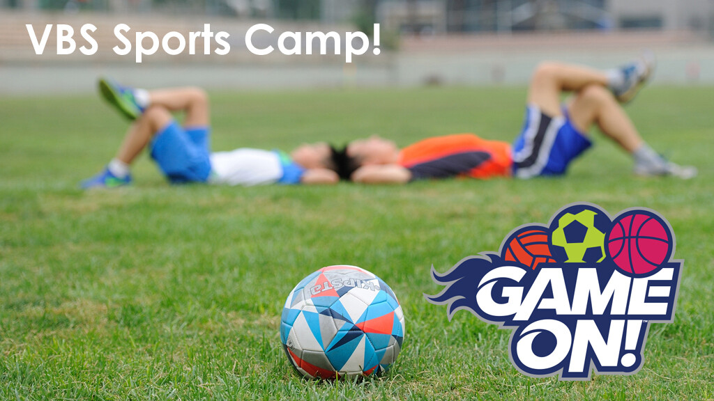 VBS Sports Camp - Game On!