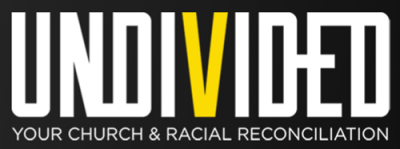 Undivided - A new community group study from First Baptist Church of Vacaville.